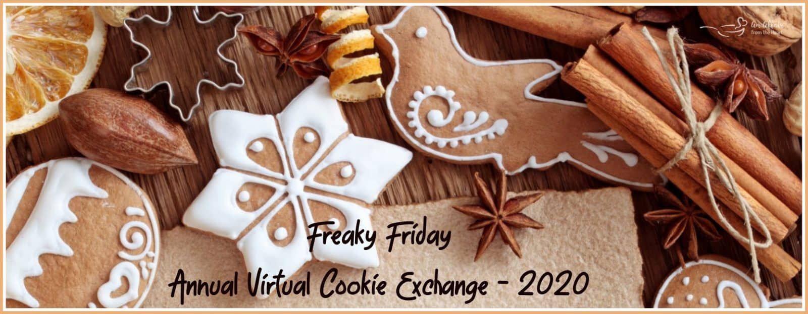 Freaky Friday Virtual Cookie Exchange banner for 2020, Various iced and decorated cookies with spices.