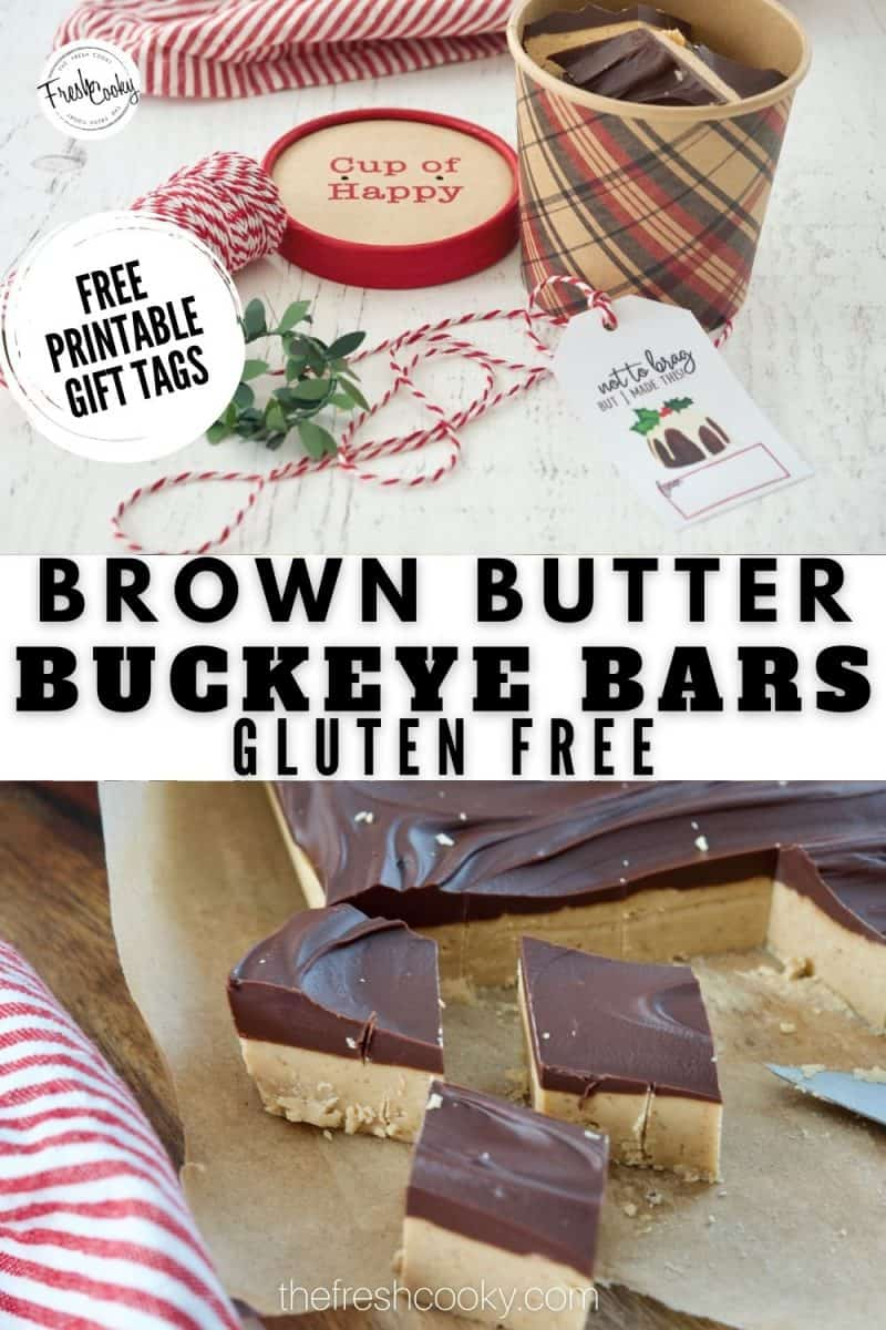 Long Pin for Brown Butter Buckeye Bars (Gluten Free) top image of decorative tub filled with buckeye bars, bakers twine and a gift tag. Bottom image of sliced buckeye bar bites
