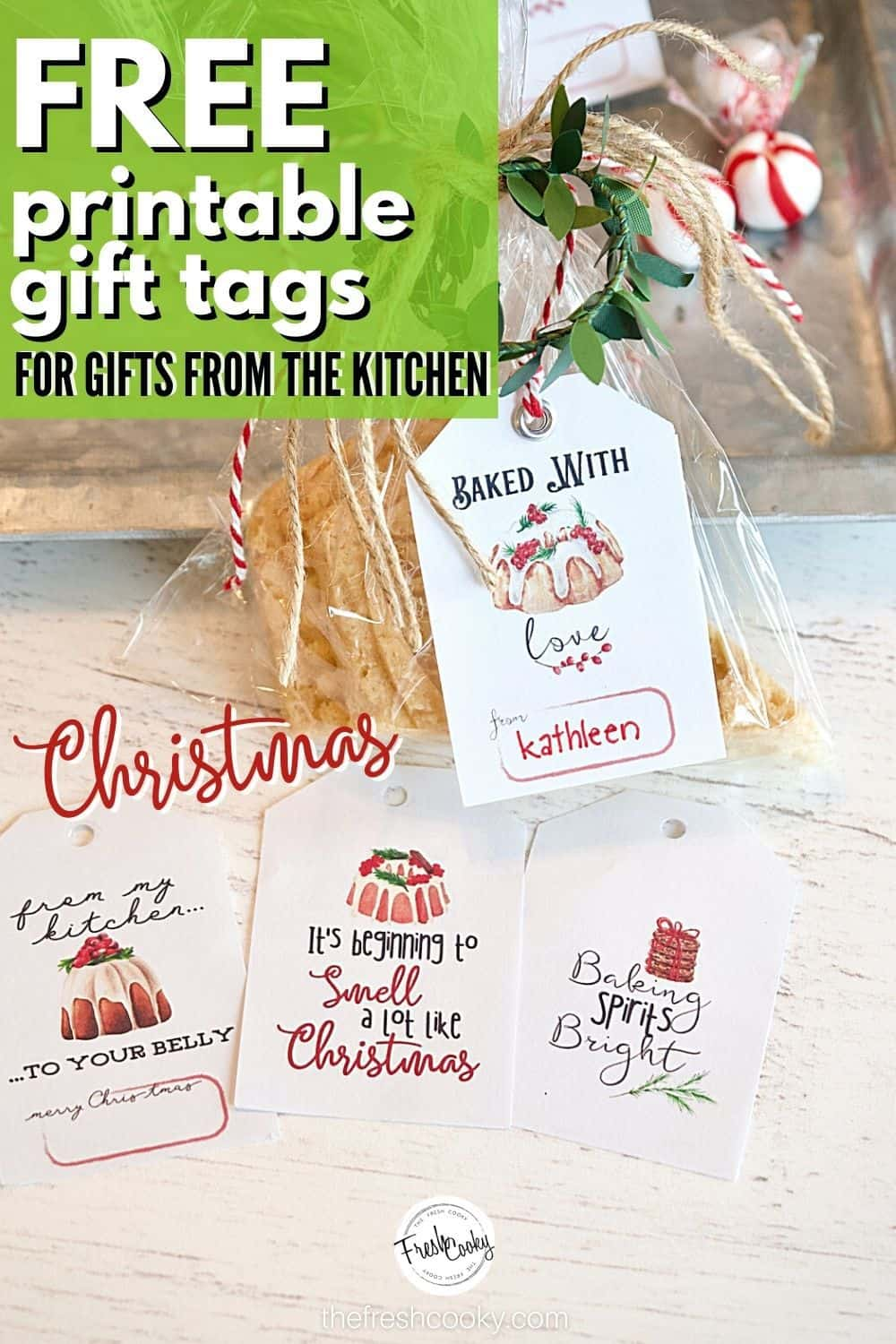 Beautiful and FREE printable Christmas gift tags for all of your baked goods, food gifts and more! #thefreshcooky #christmasgifttags #fromthekitchenof via @thefreshcooky