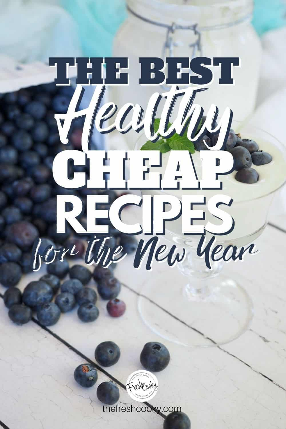 More than 20 Healthy, Budget friendly (CHEAP) recipes for the new year. Get 2021 off to a great start with a money diet, healthy, cheap and delicious recipes. #thefreshcooky #cheaprecipes #mealplanningrecipes #immuneboostingrecipes via @thefreshcooky