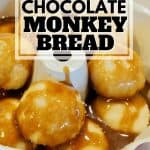Pinterest Image of dough balls in caramel sauce in a small bundt pan for Chocolate Monkey Bread recipe