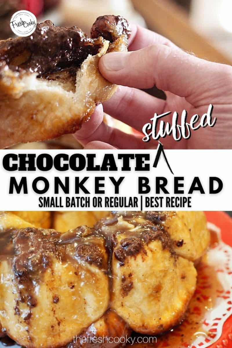 Long pin with two images for Chocolate stuffed monkey bread. Top image hand pulling apart a chocolate stuffed roll. Bottom image a close up of small batch chocolate monkey bread sitting on a red platter oozing with chocolate and caramel.
