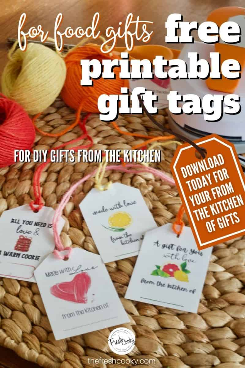 Free from the kitchen of printable gift tags pin. Perfect for DIY food gifts. Image of 4 different gift tags on rattan placemat with colored twine behind
