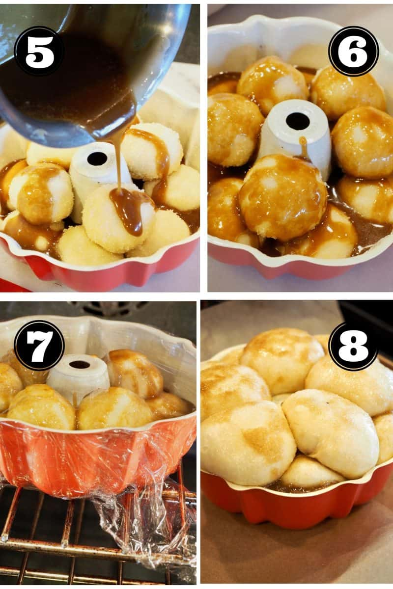 Final Process shots for Chocolate Monkey Bread 5. Pouring caramel sauce over bread dough. 6. finished rolls ready for rise. 7. covered in plastic wrap and rising in the oven. 8. Risen bread rolls in bundt pan