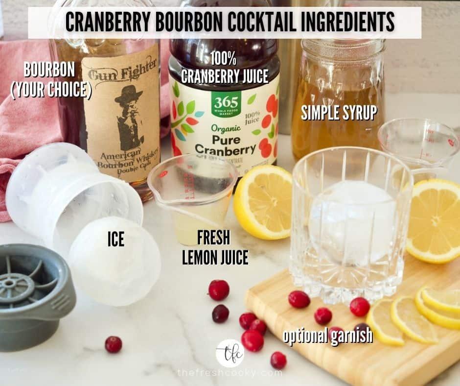 Cranberry Bourbon Sour Ingredient shot. Left to Right, Bourbon, 100% Cranberry juice, simple syrup, Lemon Juice, Ice