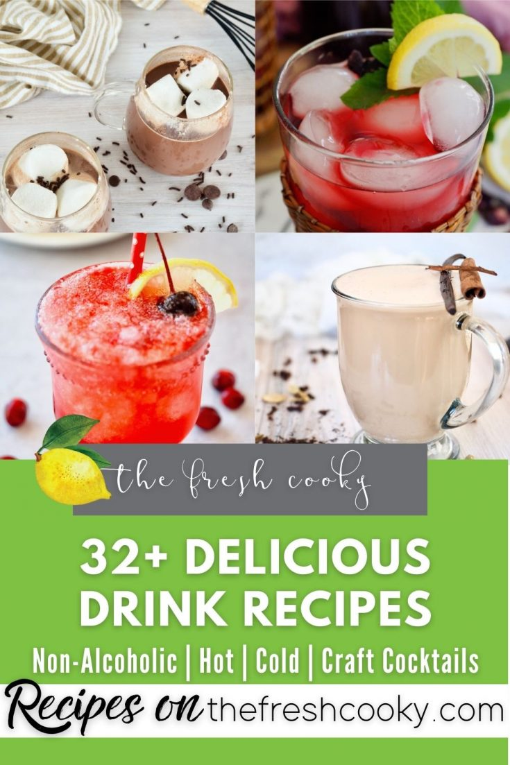 Category pin for 32 drink recipes with four images of hot chocolate, passion tea, cranberry spritzer and chai tea latte