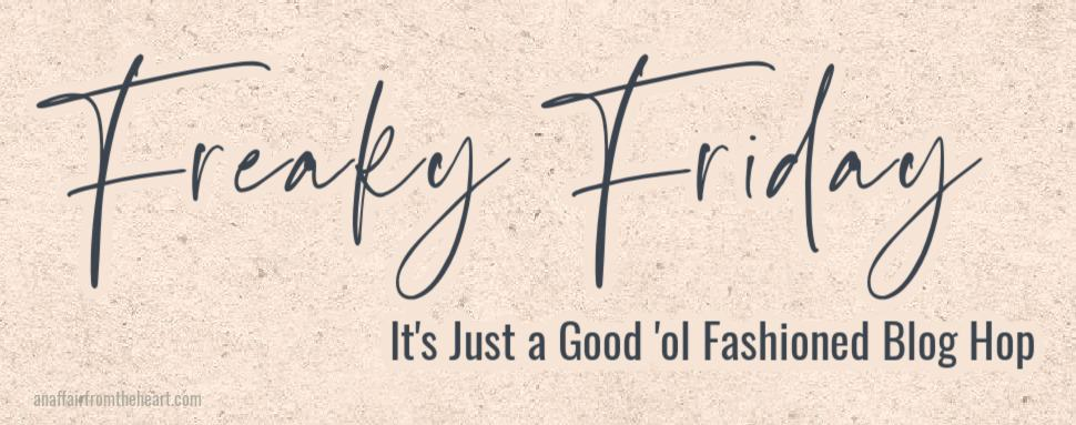 Freaky Friday Banner with sub text, It's Just a Good Ol' Fashioned Blog Hop with pink speckles behind.