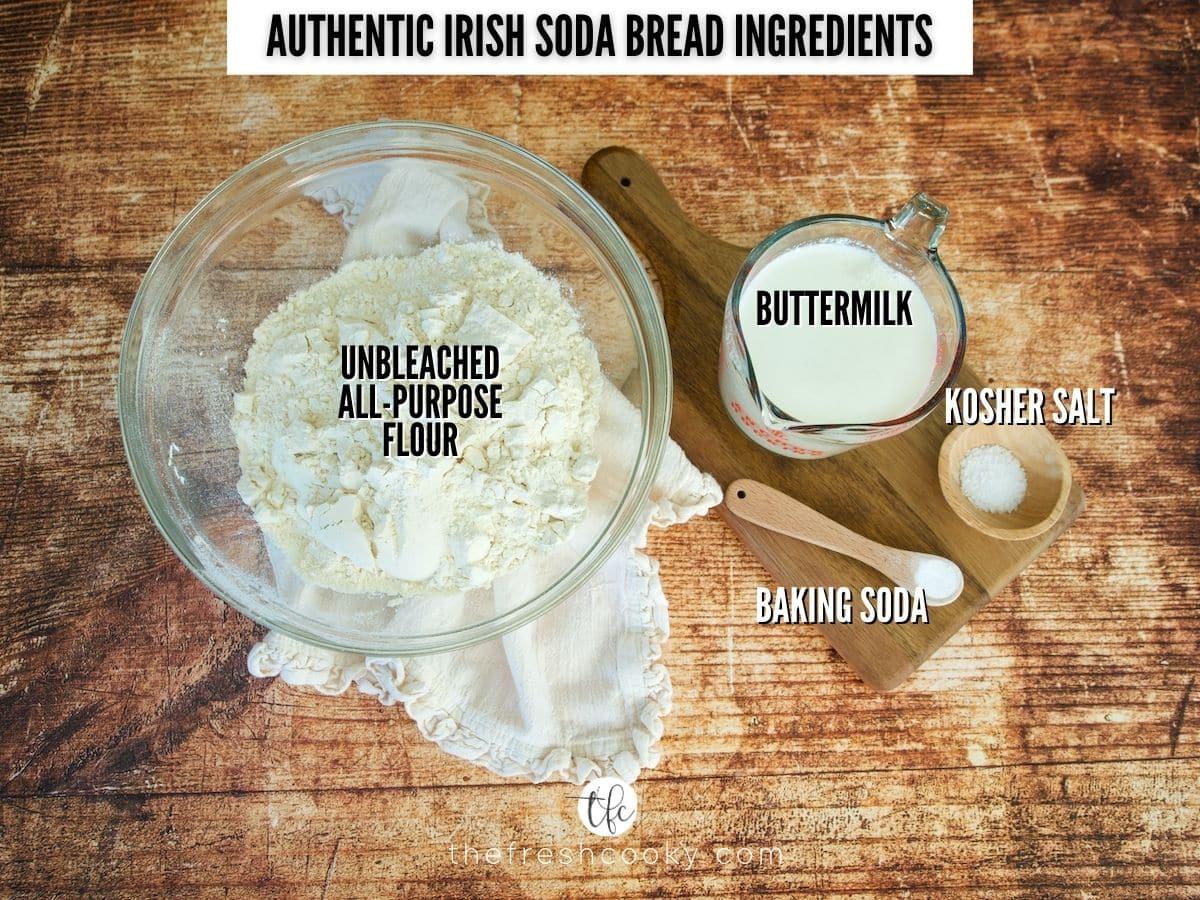 Ingredient shot for 4 ingredient Irish soda bread, L-R all purpose flour, buttermilk, kosher salt and baking soda