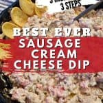 Pinterest image for Best Ever Sausage Cream Cheese Dip