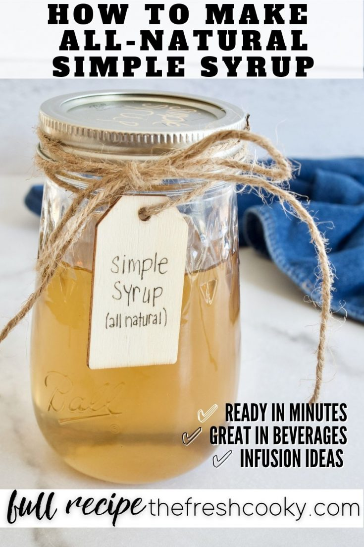 Pin for How to Make all natural simple syrup with jar of golden cane sugar simple syrup.