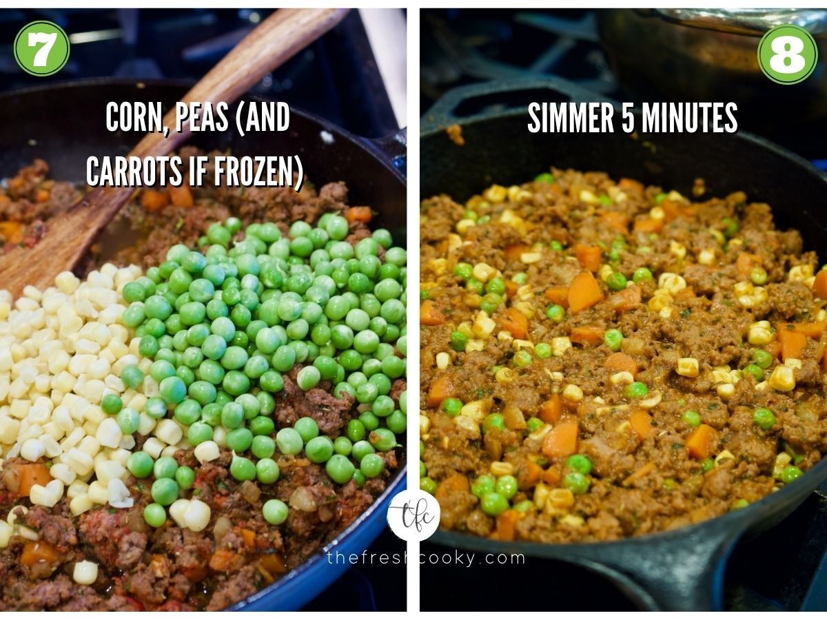Process shots for Skillet Shepherd's Pie 7) mixing in frozen corn and peas 8) in skillet ready for mashed potatoes
