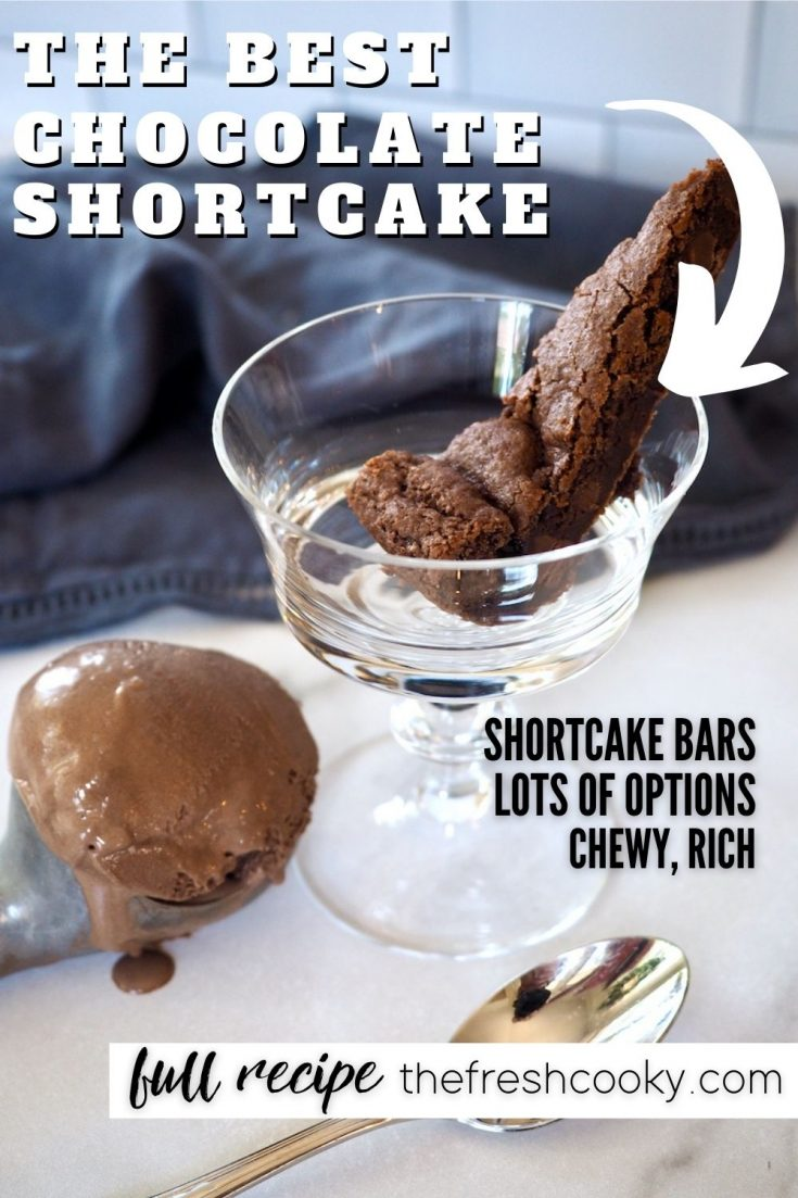 Pin for The Best Chocolate Shortcake, with wedge of chocolate shortcake in glass footed bowl with scoop of chocolate ice cream in scooper on table.