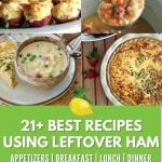 Pinterest image with 4 leftover ham recipes, for a total of 22 delicious recipes.
