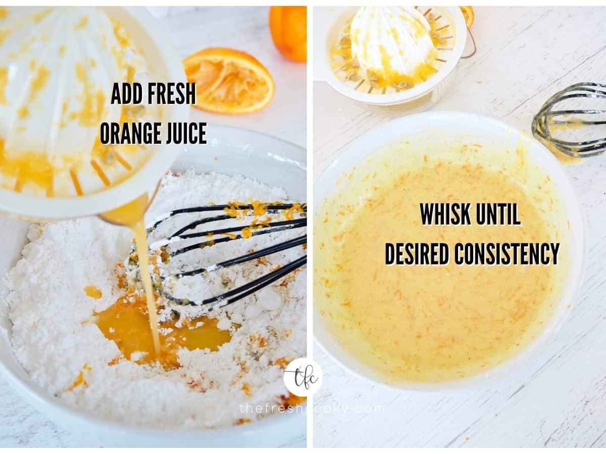 process shots for orange scones glaze. Adding Orange juice and whisked and smooth orange glaze.