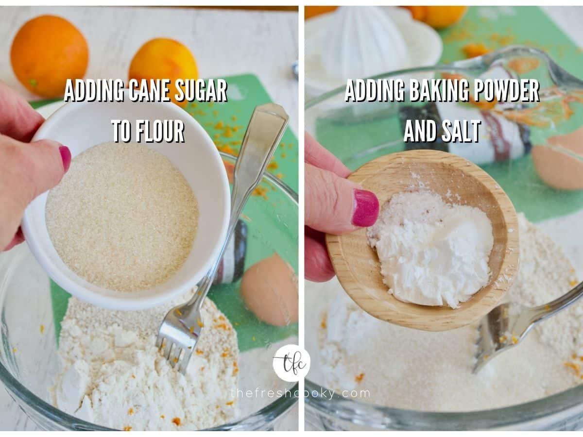process shots for orange scones 1) adding sugar to flour 2) adding baking powder and salt to mixture.