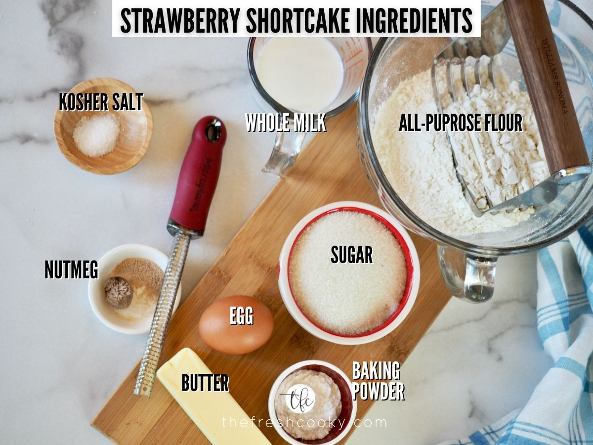Strawberry Shortcake Ingredients L-R salt, milk, flour, sugar, baking powder, egg, nutmeg, butter.