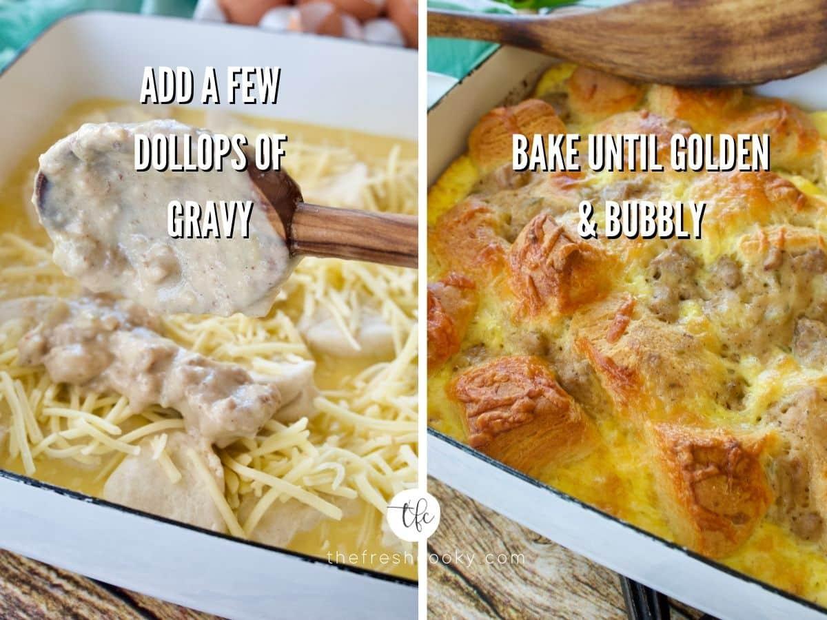 Biscuits & Gravy Egg bake process shots 5) adding sausage gravy dollops to casserole 6) baked casserole.