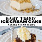 Easy Fried Ice Cream Cake a Bit Healthier