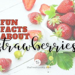 facebook image for fun facts about strawberries with dish of strawberries with vine in background.