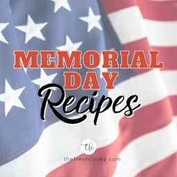 Fb Image for Memorial Day recipes which has american flag behind.