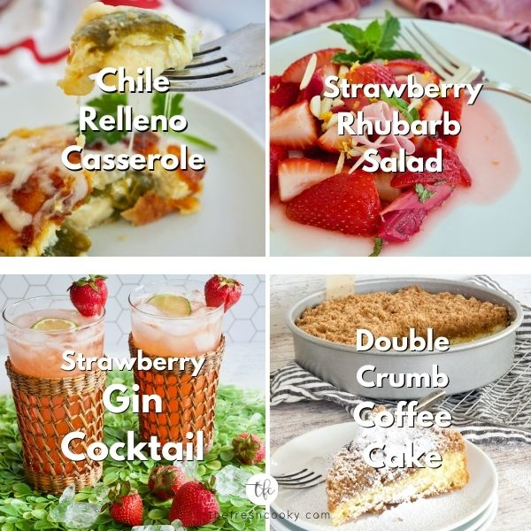 Mother's Day Brunch menu ideas with chile relleno casserole, strawberry rhubarb salad, Strawberry Gin Cocktail and Double Crumb Coffee Cake.