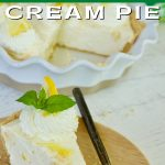 No bake lemon cream pie pin with image of pie and slice of lemon pie in forefront decorated with a dollup of whipped cream, mint and lemon.