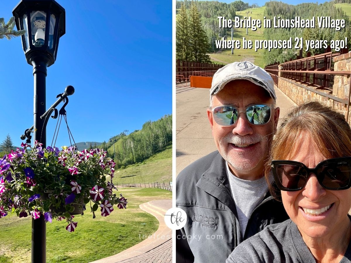Two images 1) of lamppost with hanging flowers on it looking at blue sky and ski hill, 2) Brad and I on the bridge in Lionshead where he proposed to me 21 years ago.