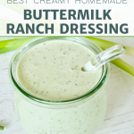 Pin for best creamy homemade buttermilk ranch dressing with image of glass jar filled with creamy cool ranch dressing.