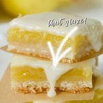 Best Easy Lemon bars pin with long image of three stacked lemon squares topped with drippy lemon glaze.