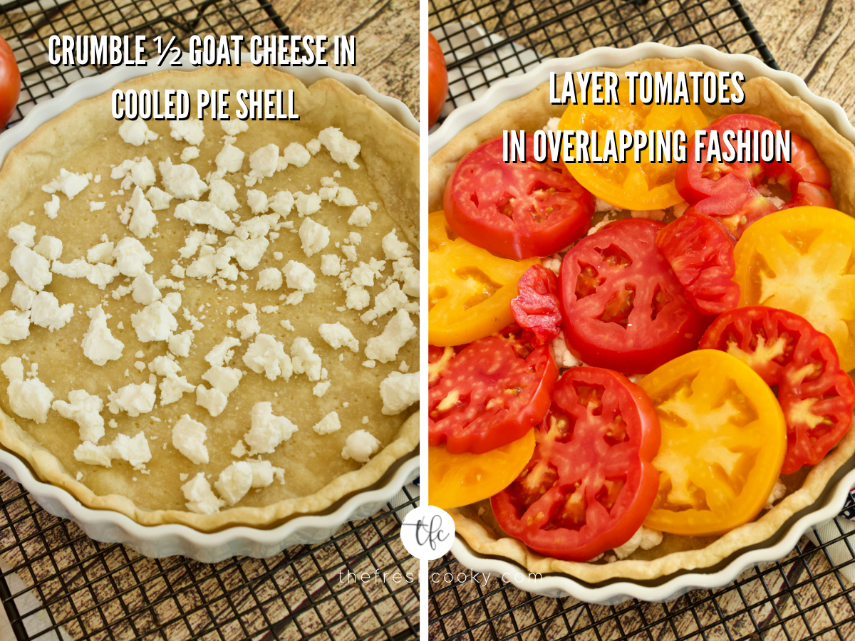 Process shots for heirloom tomato pie with baked pie shell with goat cheese and second image of layered heirloom tomatoes.