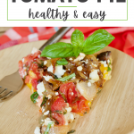 Heirloom Tomato Pie pin is healthy and easy, slice of heirloom tomato pie on a plate.
