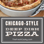 Chicago style deep dish pizza recipe pin with top image of full deep dish pizza pie and bottom image of pizza before baking filled with cheese.