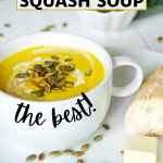 Pin with image with bowl of creamy, yellow Autumn Squash Soup a copycat Panera recipe.