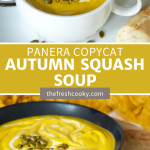 Easy Copycat Panera Autumn Squash Soup pin with top image of silky yellow soup in white bowl and bottom image of black bowl filled with creamy squash soup.