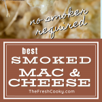 Best Smoked Mac and Cheese recipe pin top image of spoon scooping a serving of smoked mac and cheese up, bottom image of casserole pan filled with baked smoked mac and cheese.