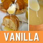 Best Vanilla Sauce ever pin, 3 images, of vanilla sauce in saucepan, drizzling over a cake, and dripping from a spoon.