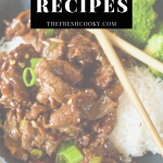 Pin for 7 easy dinner recipes with faded image of Mongolian Beef in a bowl.