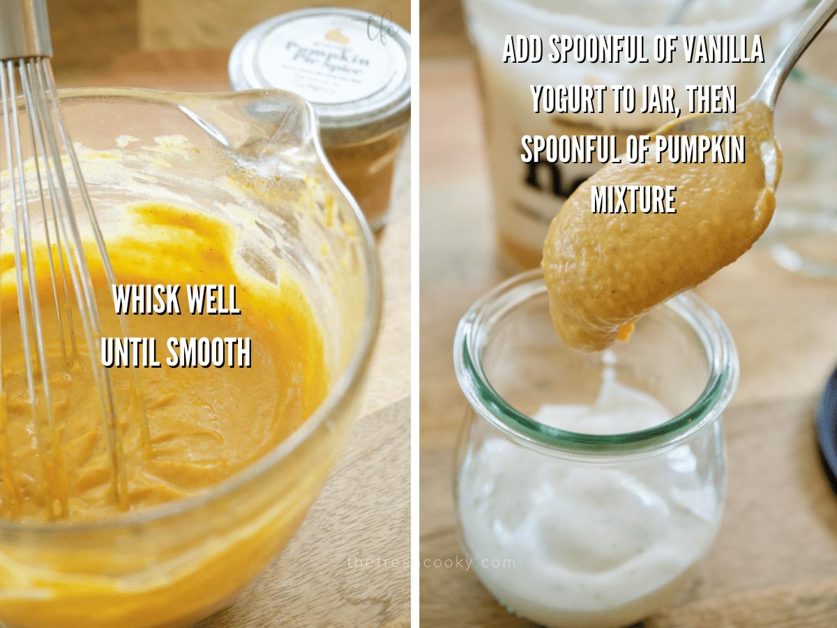 Process shots for pumpkin yogurt, whisking pumpkin mixture until smooth and layering pumpkin puree and yogurt in jar.