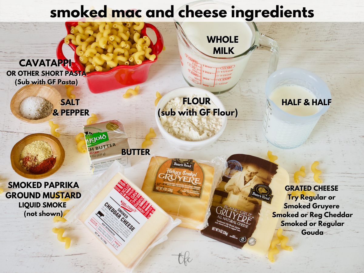 Smoked Mac and Cheese Ingredient Shot L-R Kosher Salt, Black Pepper, Cavatappi pasta, whole milk, half and half, smoked gruyere cheese, smoked cheddar, butter, smoked paprika, ground mustard and a bit of flour.