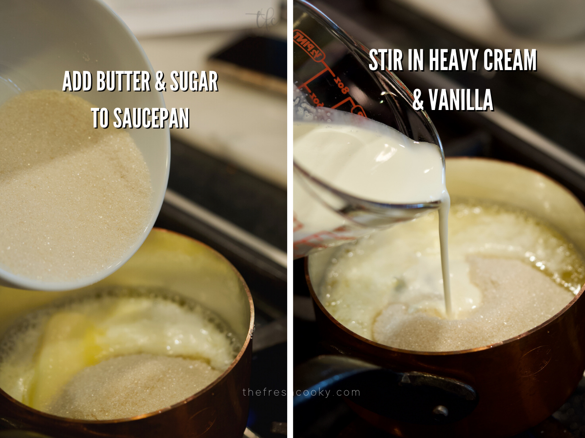 Adding sugar to melting butter in small saucepan, adding heavy cream to saucepan for vanilla sauce.
