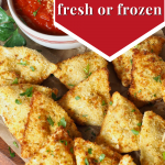 Pin for air fryer ravioli using fresh or frozen ravioli image of toasted raviolis on a plate with dipping sauce.