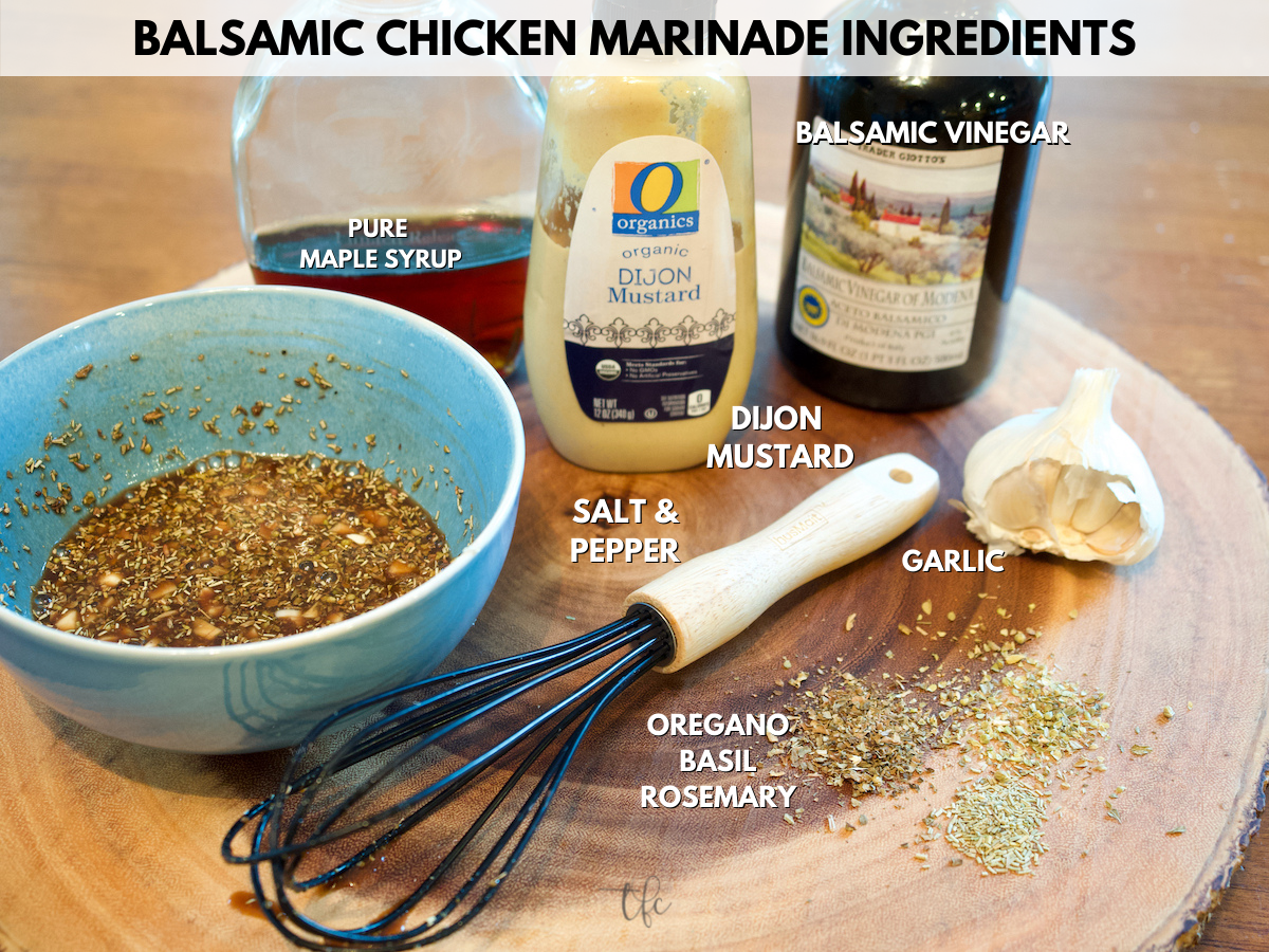 Balsamic Maple Chicken marinade ingredients on wooden board.